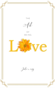 The Art of Being Love Cover